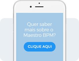 Quer saber mais sobre o Maestro BPM?