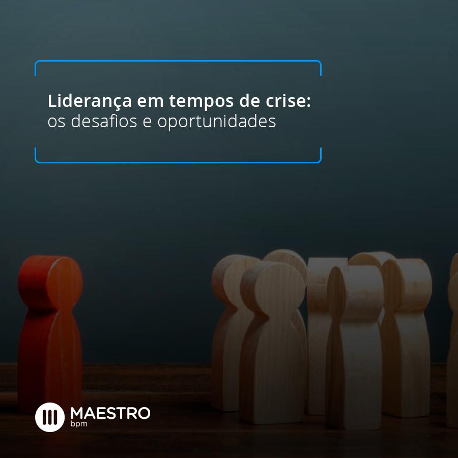 Liderança em tempos de crise os desafios e oportunidades